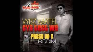 Vybz Kartel   Cya Test We Phase One Riddim August 2014 [clean]