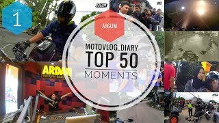 (1) Kompilasi Kejadian DaBest! | TOP 50 Momen Diary Motovlog (Special Video* Part1/3)