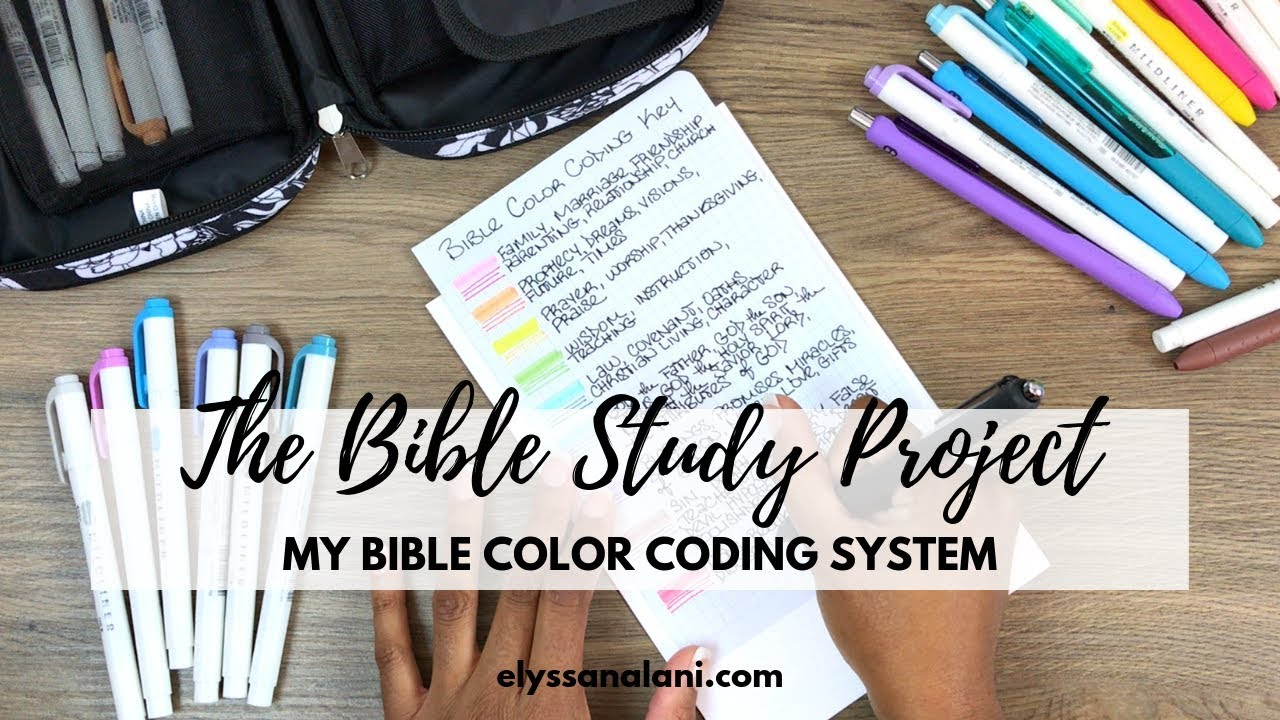 My Bible Color Coding System The Bible Study Project Youtube