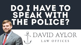 Do I Have To Speak With The Police | Criminal Defense Attorney in Charleston SC
