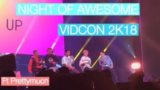 VIDCON 2K18 NIGHT OF AWESOME VLOG FT PRETTYMUCH, ALEX WASSABI, LAURDIY AND MANY MORE