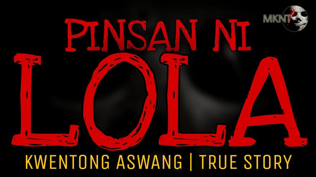 PINSAN NI LOLA | Kwentong Aswang | True Story