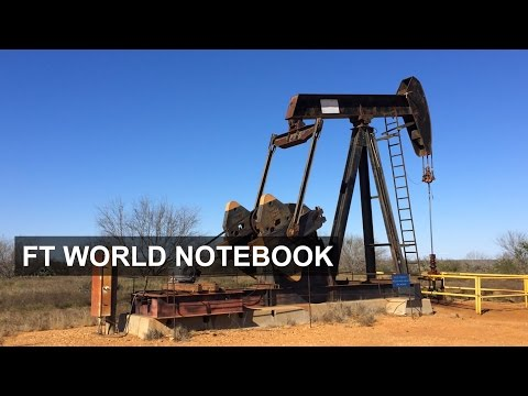 Shale Oil Transforms Rural Texas | FT World Notebook
