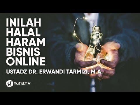 bisnis-online:-halal-haram-bisnis-online-yang-jarang-diketahui-orang---ustadz-dr.-erwandi-tarmizi