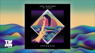 Repeat youtube video Joel Fletcher feat. Bianca - Obsessed