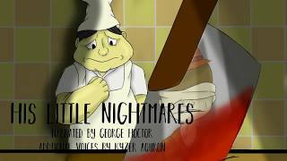 His Little Nightmares - Chapter 3 Death of the Morning