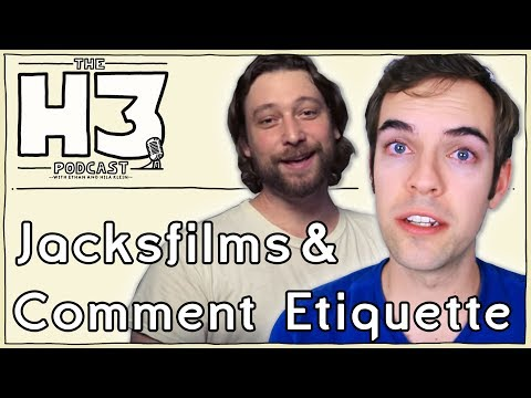 H3 Podcast #17 - Jacksfilms & Internet Comment Etiquette thumbnail