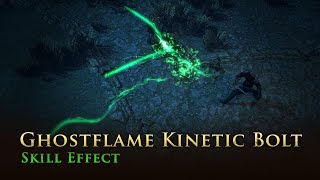 Path of Exile: Ghostflame Kinetic Bolt