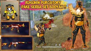 Download lagu RUSUHIN PURGATORY PAKE SERBA FULL SET BUNDLE & SENJATA BOOYAH | GARENA FREE FIRE