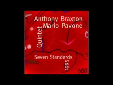 Anthony Braxton Quintet   7 Standards   All Or Nothing At All  Braxton, Chapin , Pavone, Douglas, Pheeroan