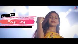 Farzi Ishq MP3 Saha Alom Sagarika Nath Raju Laskar Junaid Ahmed AR CREATION