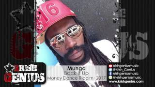 Munga Honorable - Back It Up (Raw) Money Dance Riddim - March 2017