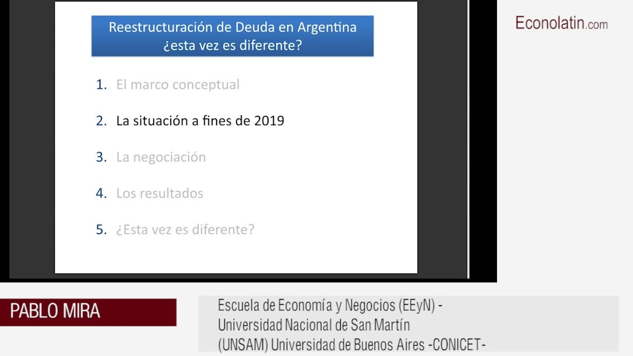 Reestructuración de Deuda en Argentina: ¿esta vez es diferente? - Primera parte exposición