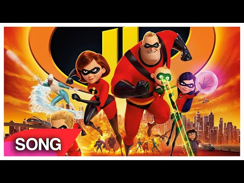 The Incredibles 2 SONG (