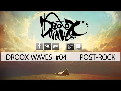 Post-Rock Mix | May 2015 [HD/FREE DL] #04