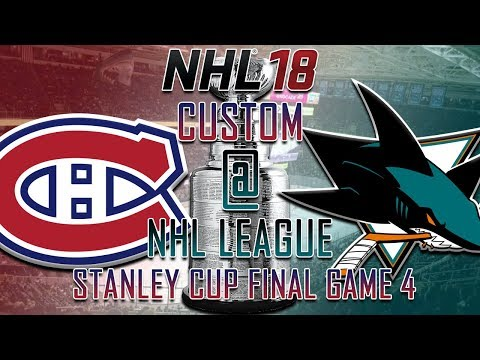 NHL 18 - CNHL - Montreal Canadiens @ San Jose Sharks Round 4 Game 4