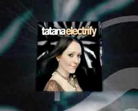 Tatana - Electrify Spot