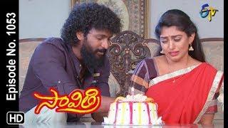 Savithri   15th August 2018   Full Episode No 1053   ETV Telugu