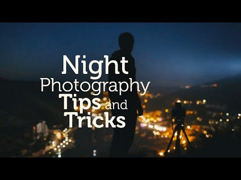 tips night tricks