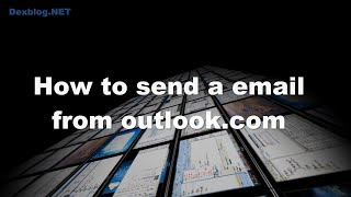 How to send a email from outlook.com