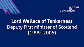 Ministers Reflect: Lord Wallace of Tankerness.