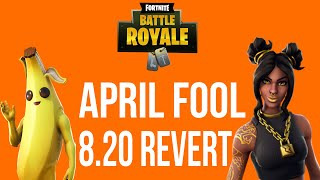 FORTNITE APRIL FOOLS PATCH 8.20 REVERT
