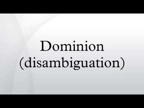 Dominion (disambiguation)