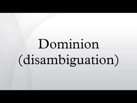 Dominion (disambiguation)