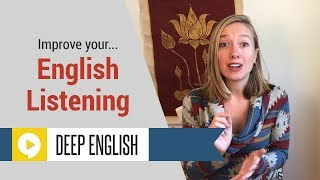 Ways to Improve English Listening Skills and Understand Native Speakers