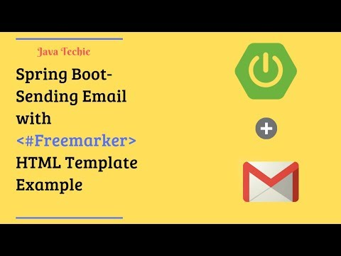 Spring Boot | Sending Email With #Freemarker HTML Template Example | Java Techie