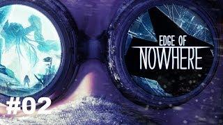 Edge of Nowhere VR - Wir sind draussen #02