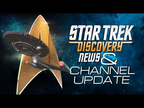 Star Trek Discovery News + Channel Update