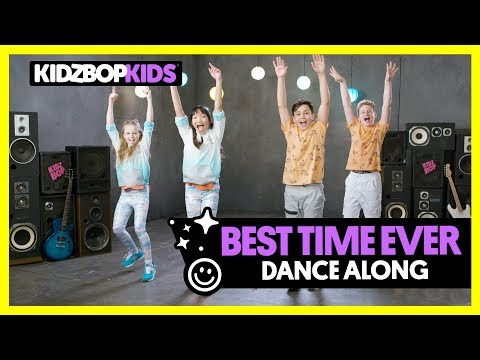KIDZ BOP Kids  Best Time Ever Dance Along KIDZ BOP 35