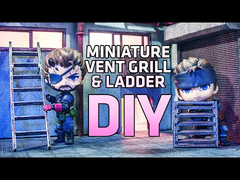 DIY Diorama: Miniature Vent Grill and Ladder Tutorial for Nendoroids and Action Figures