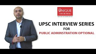 UPSC Civil Services Exam Optional | Public Administration for Interview | By Unique Shiksha
