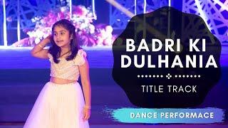 Badri Ki Dulhania (Title Track) Dance  Indian Wedding