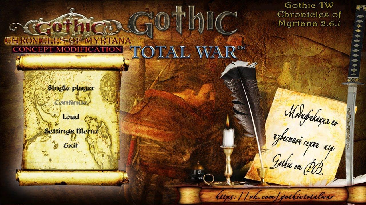 Gothic Total War Kroniki Myrtany Najlepsze Mody Do Medieval 2 Total War Youtube