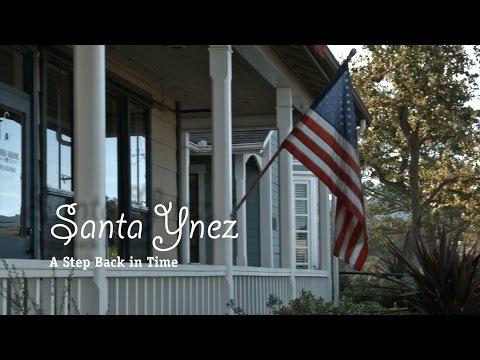 "Santa Ynez ""A Step Back "",  Airing now on Central Coast Now"