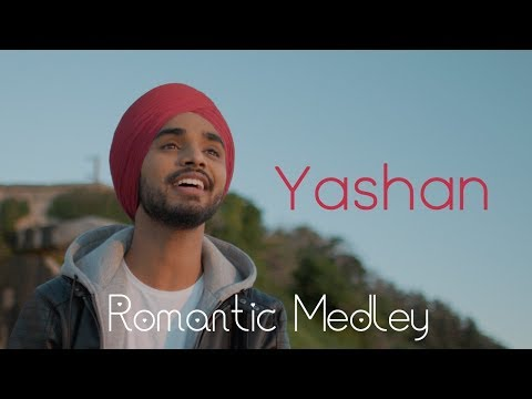 Yashan - Romantic Mashup