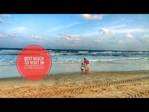 Chennai Express || Best Beach To Visit In Chennai - Day 1