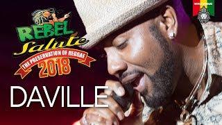 Daville Live at Rebel Salute 2018