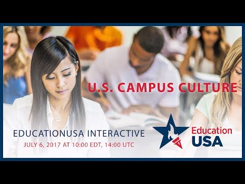 EducationUSA Interactive: U.S. Campus Culture (Full episode)