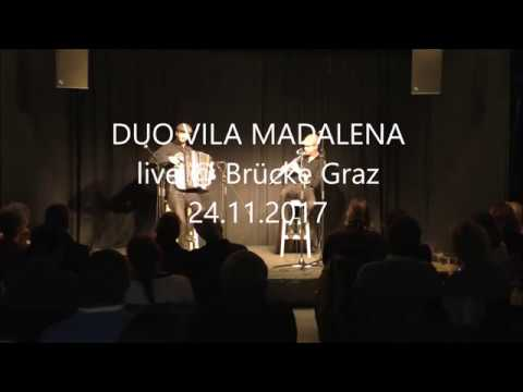 DUO VILA MADALENA live @ Brücke Graz