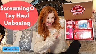 ScreamingO Toy Haul Unboxing - Sex Toy Review Alice Little