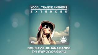 DoubleV & Jilliana Danise - The Energy (Original) [FULL]