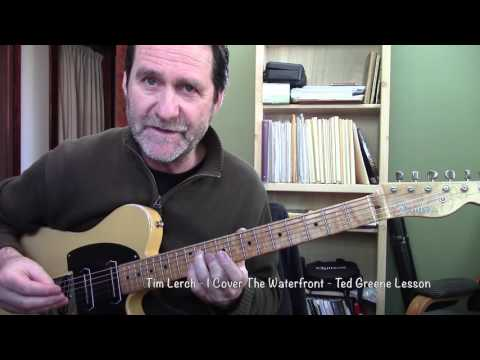 Tim Lerch  - I Cover the Waterfront - Ted Greene Lesson