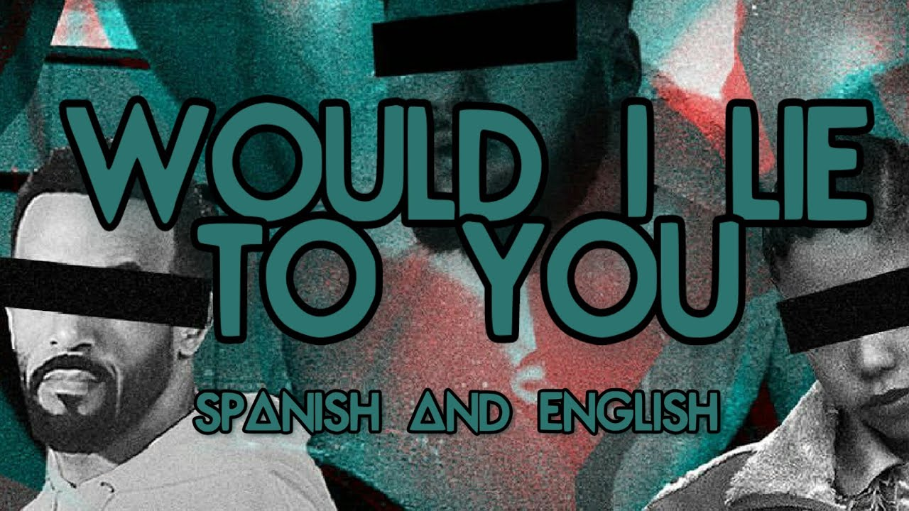 Bastille—Would I Lie To You Lyrics (español e inglés)