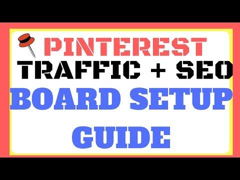 Pinterest Traffic - Pinterest SEO For Boards Guide