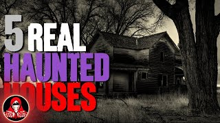 5 REAL Haunted Houses - Darkness Prevails