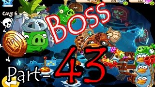 Angry Birds Epic: Part-43 Gameplay Chronicle Cave 10: Citadel 8-10 (Boss Fight iOS, Android)
